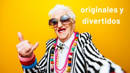 Originales y divertidos