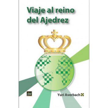 Libro Viaje al reino del Ajedrez de Editorial Chessy